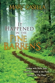 It Happened in the Pine Barrens ebook by Mary Casella