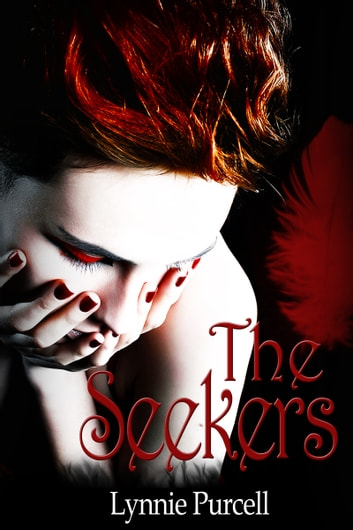 The Seekers ebook by Lynnie Purcell