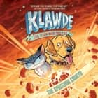 Klawde: Evil Alien Warlord Cat: The Spacedog Cometh #3 audiobook by Johnny Marciano, Emily Chenoweth