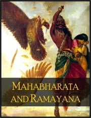 Mahabharata and Ramayana: Great Epics of Ancient India, Condensed to English Verse by Romesh C. Dutt ebook by Anonymous