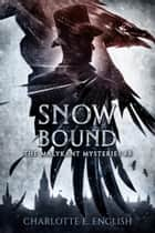 Snowbound ebook by Charlotte E. English