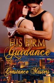 His Firm Guidance ebook by Constance Masters