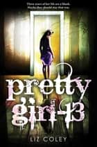 Pretty Girl-13 ebook by Liz Coley