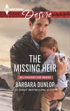 The Missing Heir ebook by Barbara Dunlop