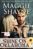 Shine On Oklahoma ebook by Maggie Shayne