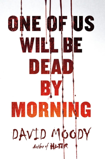 One of Us Will Be Dead by Morning ebook by David Moody