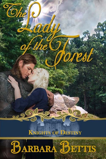 The Lady of the Forest ebook by Barbara  Bettis