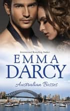 Australian Bosses - 3 Book Box Set ebook by Emma Darcy