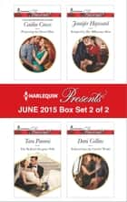 Harlequin Presents June 2015 - Box Set 2 of 2 - Protecting the Desert Heir\The Sicilian's Surprise Wife\Tempted by Her Billionaire Boss\Seduced into the Greek's World ebook by Caitlin Crews, Tara Pammi, Jennifer Hayward,...