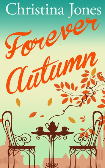 Forever Autumn ebook by Christina Jones