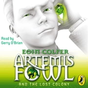 Artemis Fowl and the Lost Colony audiobook by Eoin Colfer