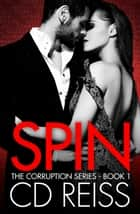 Spin ebook by CD Reiss