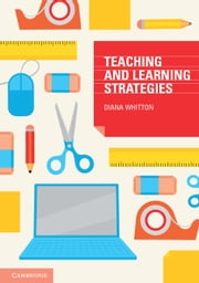 Teaching and Learning Strategies ebook by Diana Whitton