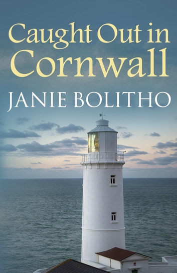 Caught Out in Cornwall - The addictive cosy Cornish crime series ebook by Janie Bolitho