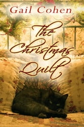 The Christmas Quilt ebook by Gail Cohen