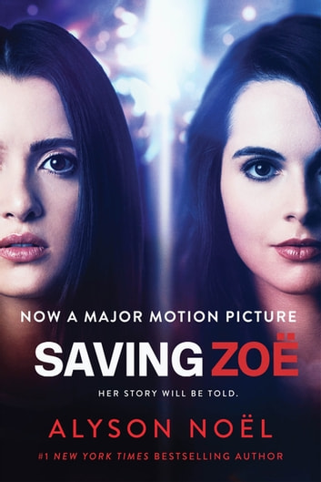 Saving Zoe - A Novel ebook by Alyson Noël