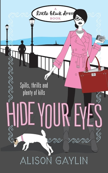Hide Your Eyes ebook by Alison Gaylin