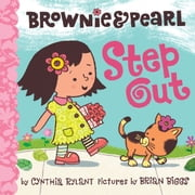 Brownie & Pearl Step Out ebook by Cynthia Rylant,Brian Biggs