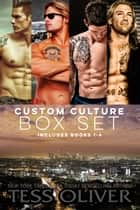 Custom Culture Box Set - Books 1-4 eBook by Tess Oliver