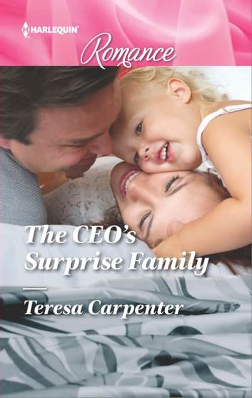 The CEO's Surprise Family ebook by Teresa Carpenter