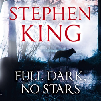Full Dark, No Stars - featuring 1922, now a Netflix film audiobook by Stephen King