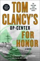 Tom Clancy's Op-Center: For Honor ebook by Jeff Rovin