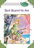 Disney Fairies: Beck Beyond the Sea ebook by Kimberly Morris