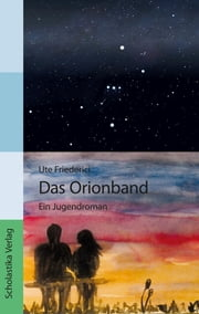 Das Orionband ebook by Ute Friederici