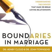 Boundaries in Marriage Audiolibro by Henry Cloud, John Townsend