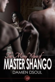 The Merry Wives of Master Shango ebook by Damien Dsoul