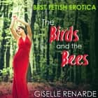 Birds and the Bees, The audiobook by Giselle Renarde