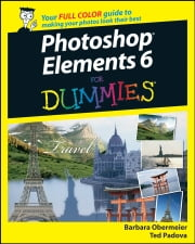 Photoshop Elements 6 For Dummies ebook by Barbara Obermeier,Ted Padova