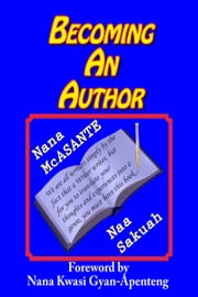 Becoming an Author ebook by Nana McAsante