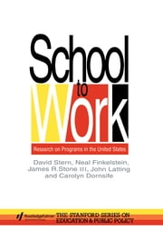 School To Work - Research On Programs In The United States ebook by David Stern,Neal Finkelstein,James R. Stone,John Latting,Carolyn Dornsife