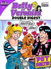 Betty & Veronica Double Digest #221 ebook by Archie Superstars