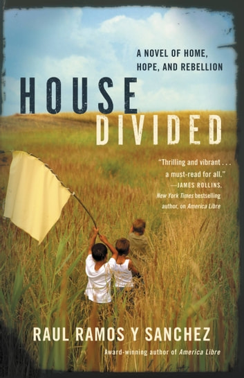 House Divided ebook by Raul Ramos y Sanchez