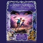 The Land of Stories: The Enchantress Returns audiobook by Chris Colfer