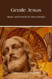 Gentle Jesus ebook by Ross Berkal