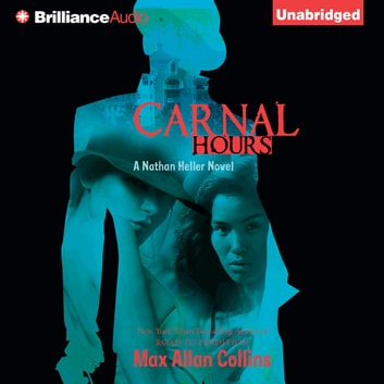 Carnal Hours audiobook by Max Allan Collins