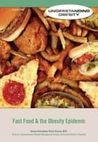 Fast Food & the Obesity Epidemic ebook by Autumn Libal
