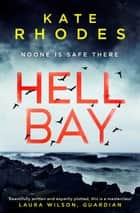 Hell Bay - A Locked-Island Mystery: 1 ebook by Kate Rhodes