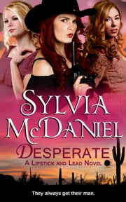 Desperate ebook by Sylvia McDaniel