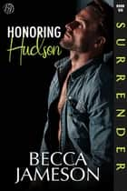 Honoring Hudson ebook by Becca Jameson