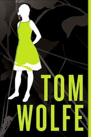 I Am Charlotte Simmons - A Novel ebook by Tom Wolfe