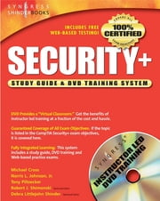 Security + Study Guide and DVD Training System ebook by Syngress