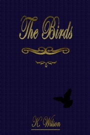 The Birds ebook by K. Wilson