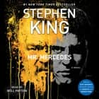 Mr. Mercedes - A Novel audiobook by Stephen King, Will Patton