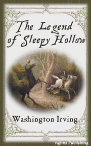 The Legend of Sleepy Hollow (Illustrated + FREE audiobook link) ebook by Washington Irving