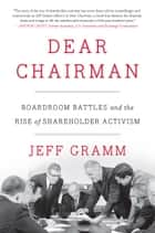 Dear Chairman ebook by Jeff Gramm