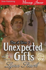 Unexpected Gifts ebook by Lynn Stark